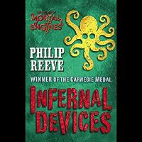 Mortal Engines #3: Infernal Devices (Mortal Engines Quartet)