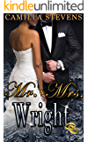 Mr. & Mrs. Wright (Wright Brothers Series Book 2)