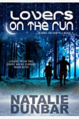 Lovers on the Run (Aliens on Earth) Kindle Edition
