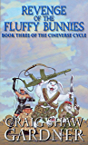 Revenge of the Fluffy Bunnies (The Cineverse Cycle Book 3)