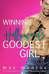 Winning Hollywood's Goodest Girl: A Surprise Pregnancy Romantic Comedy Kindle Edition
