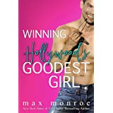 Winning Hollywood's Goodest Girl: A Surprise Pregnancy Romantic Comedy (The Hollywood Collection Book 2)