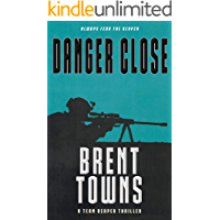 Danger Close (Team Reaper Book 12)