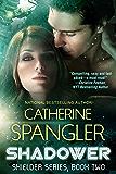 Shadower — A Science Fiction Romance (Shielder series Book 2)