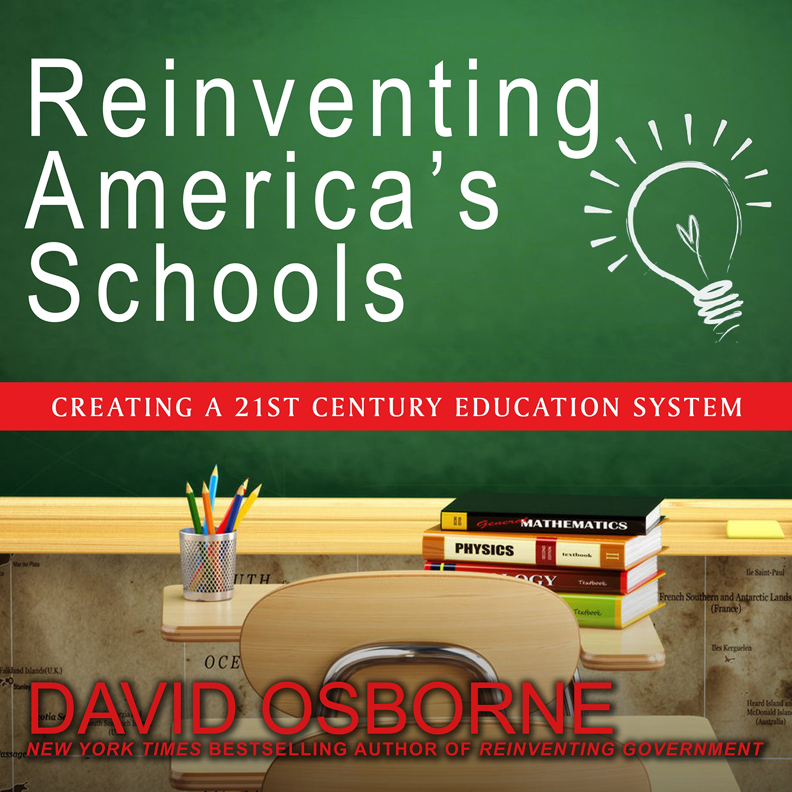 Buy Reinventing Americas Schools Creating A 21st Century Education