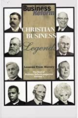Christian Business Legends, Lessons From History: Volume 1 Paperback