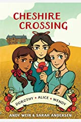 Cheshire Crossing: [A Graphic Novel] (English Edition) eBook Kindle