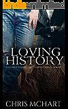 Loving History