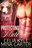Protecting a Mate (BBW Paranormal Werebear Romance) (M&M Mating Agency)