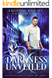 Darkness Unveiled (Sky Brooks World: Ethan Book 2)