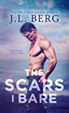 The Scars I Bare: A By The Bay Stand-Alone Novel