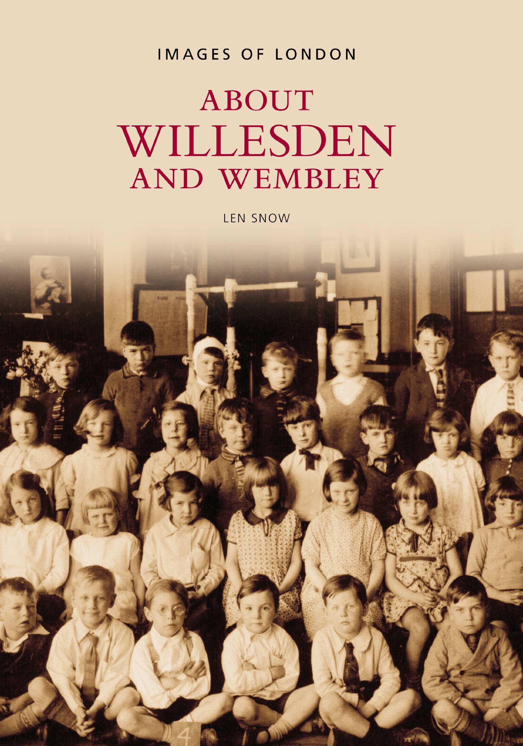 Read Online Around Willesden and Wembley (Images of England) pdf epub