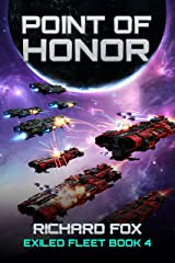 Point of Honor (The Exiled Fleet Book 4) Kindle Edition