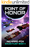 Point of Honor (The Exiled Fleet Book 4)