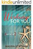 Wishing For You (Never Too Late Book 2) (English Edition)