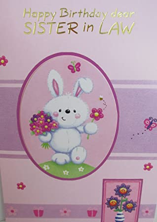 Happy Birthday Dear Sister In Law Card White Rabbit Holding