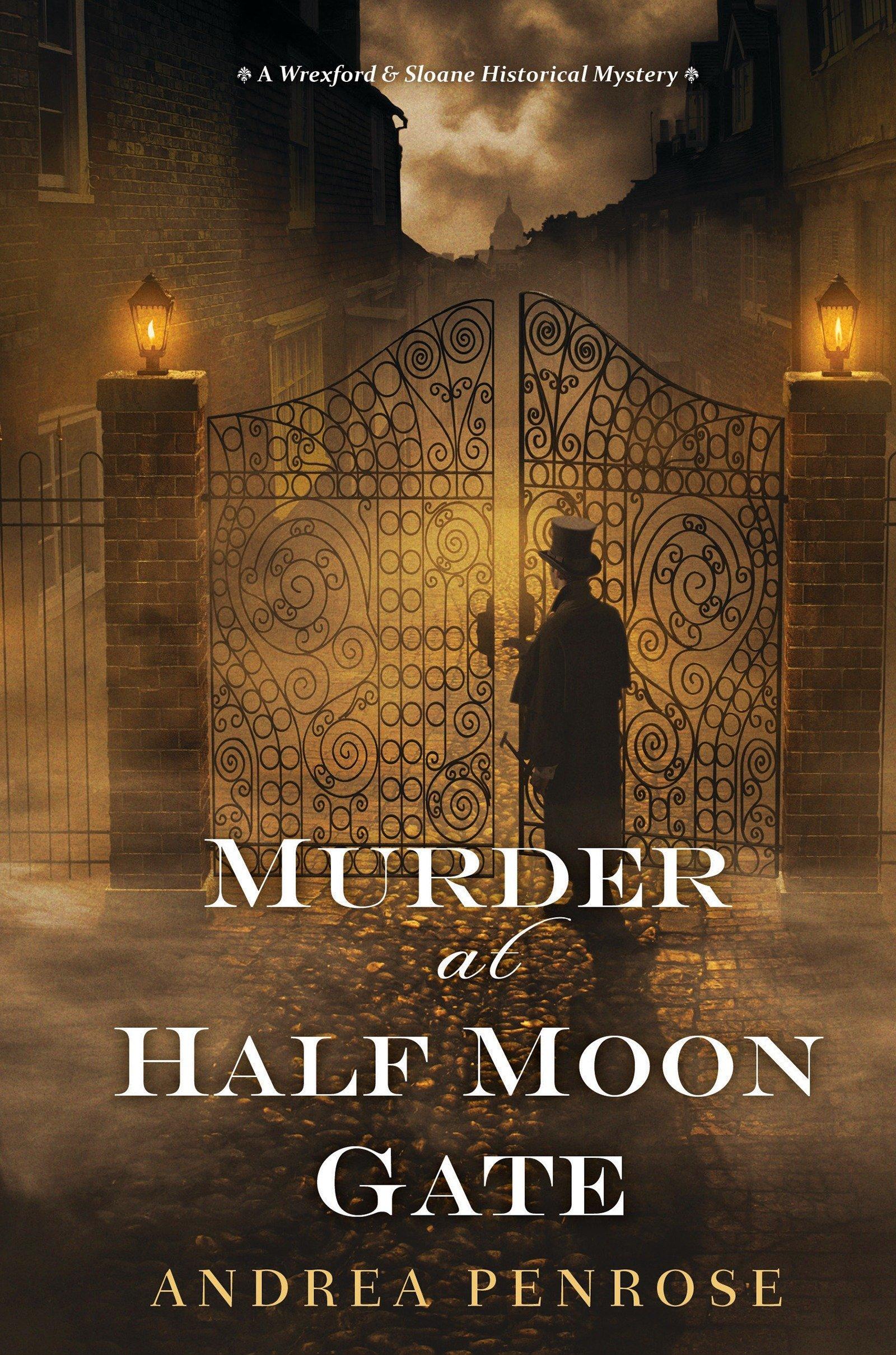 Murder at Half Moon Gate (A Wrexford & Sloane Mystery)