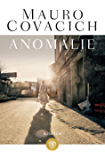 Anomalie (I grandi tascabili Vol. 1293)