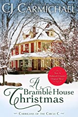A Bramble House Christmas: Inspired the Hallmark Channel Original Movie (Carrigans of the Circle C Book 6) Kindle Edition