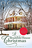 A Bramble House Christmas: Inspired the Hallmark Channel Original Movie (Carrigans of the Circle C Book 6)