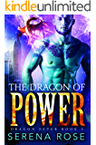 The Dragon Of Power (Dragon Fever Book 3)