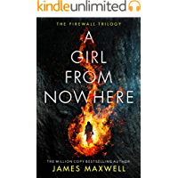 A Girl From Nowhere (The Firewall Trilogy Book 1)