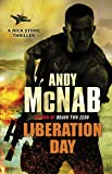Liberation Day: (Nick Stone Thriller 5)