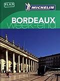 Guide Vert Week-End Bordeaux Michelin