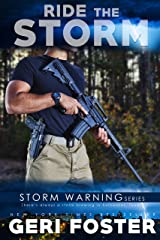 Ride the Storm (Storm Warning Book 4) Kindle Edition