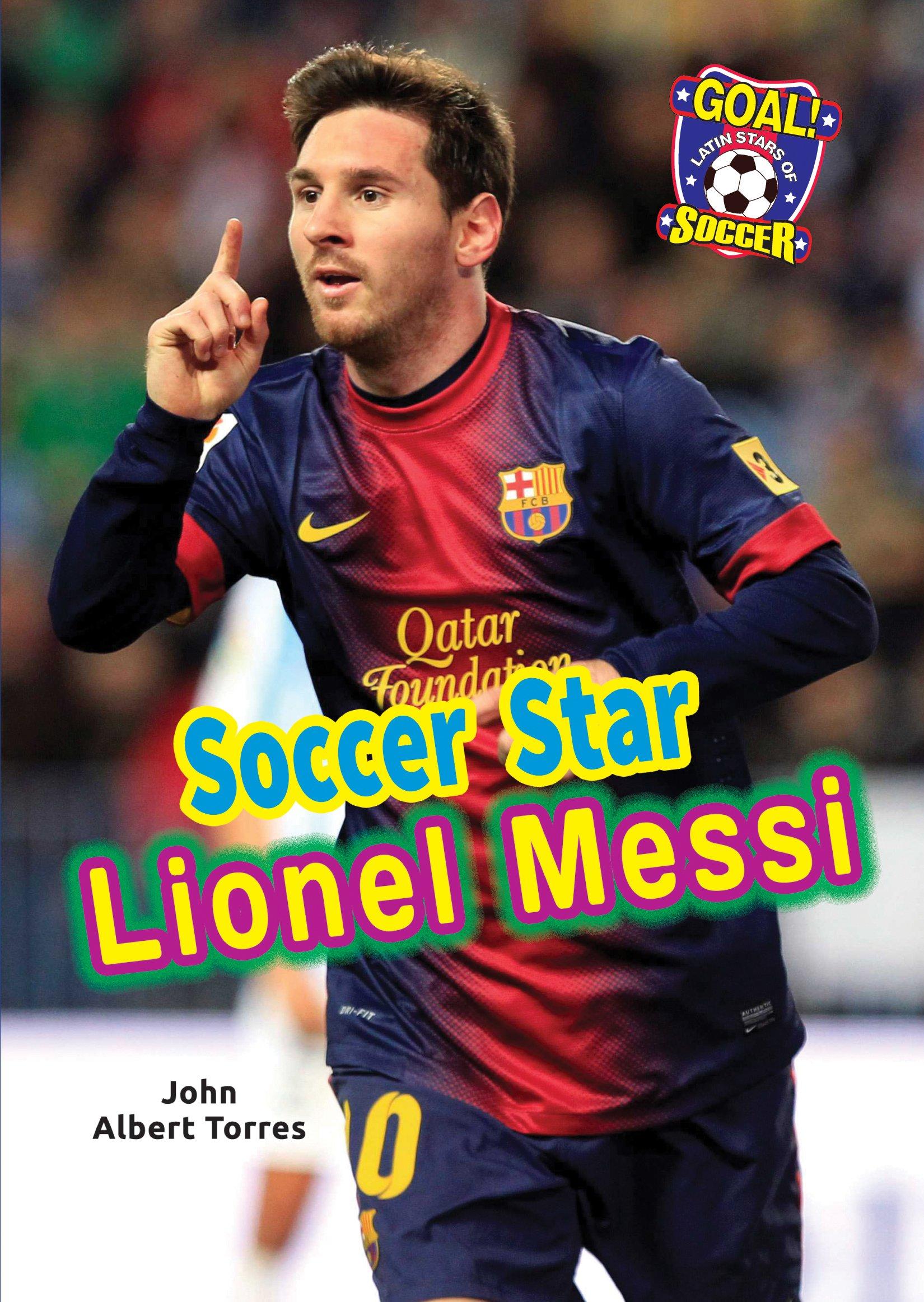 Download Soccer Star Lionel Messi (Goal! Latin Stars of Soccer) pdf epub