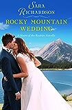 Rocky Mountain Wedding (Heart of the Rockies Book 5)