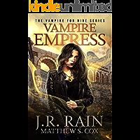 Vampire Empress: A Samantha Moon Paranormal Mystery Novel (Vampire for Hire Book 21)