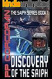 Discovery of the Saiph (The Saiph Series Book 1)