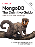 MongoDB: The Definitive Guide: Powerful and Scalable Data Storage (English Edition)