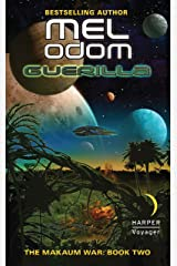 Guerilla: The Makaum War: Book Two Kindle Edition