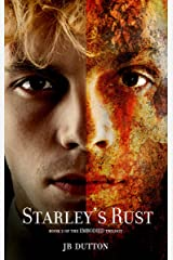 Starley's Rust (The Embodied trilogy Book 2) Kindle Edition