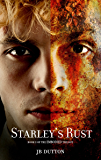 Starley's Rust (The Embodied trilogy Book 2)