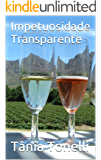 Impetuosidade Transparente