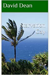 Starvation Cay Kindle Edition