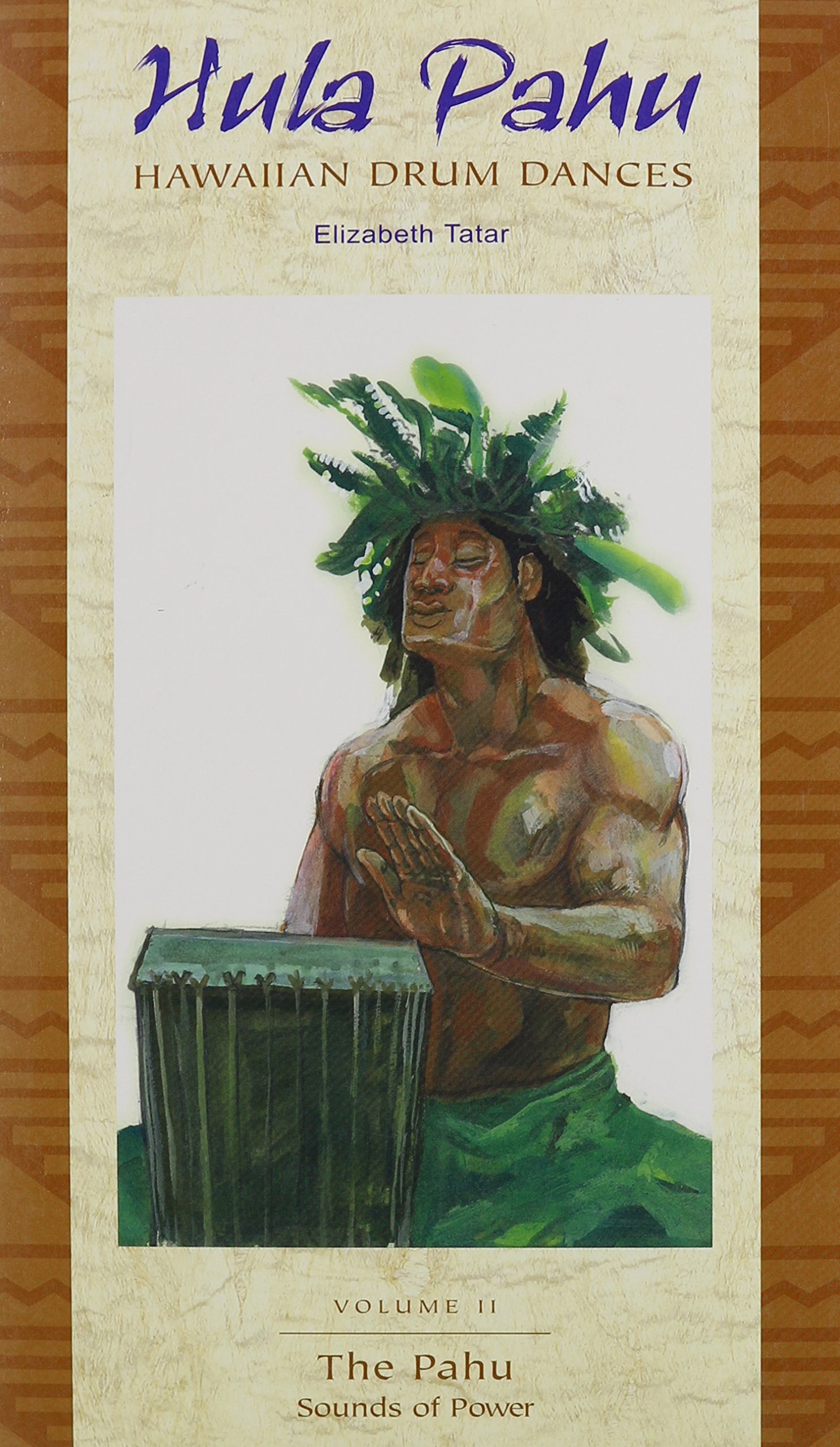 Hula Pahu: Hawaiian Drum Dances - Vol. II The Pahu: Sounds of Power (Bishop Museum Bulletins in Anthropology 3)