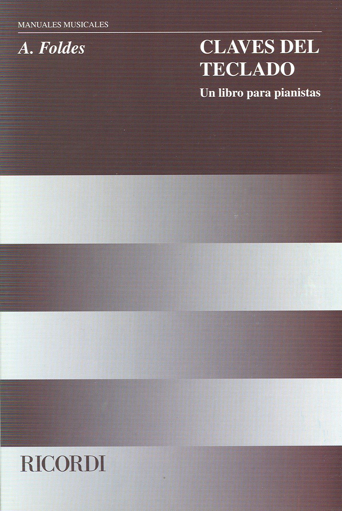 FOLDES - Claves del Teclado, (Un Libro para Pianistas): FOLDES: Amazon.com: Books