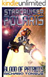 Starcruiser Polaris: Blood of Patriots