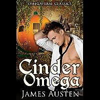 Cinder Omega: An MPreg Fairy Tale Retelling (Omegaverse Classics Book 2) (English Edition)