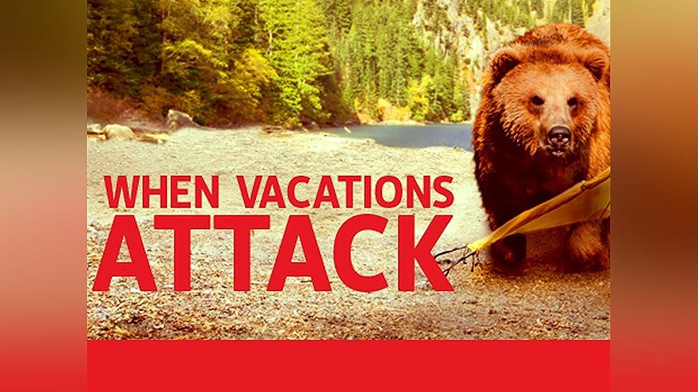 When Vacations Attack! Season 1