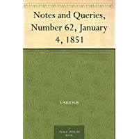 Notes and Queries, Number 62, January 4, 1851