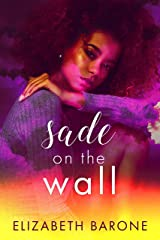 Sade on the Wall Kindle Edition