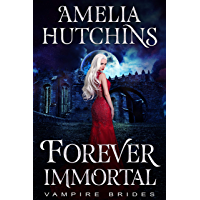 Forever Immortal (Vampire Brides Book 0) (English Edition)