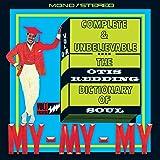 Complete&Unbelievable...the O.R.Dictionary of Soul [Vinyl LP]