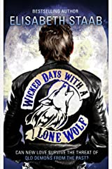 Wicked Days with a Lone Wolf (Lone Wolf Series Book 2)