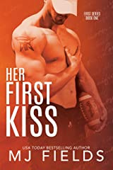 Her First Kiss: Londons story (Firsts series Book 1) Kindle Edition